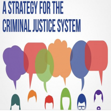 Interactive online public consultation to inform the development of a Strategy for the Criminal Justice System.